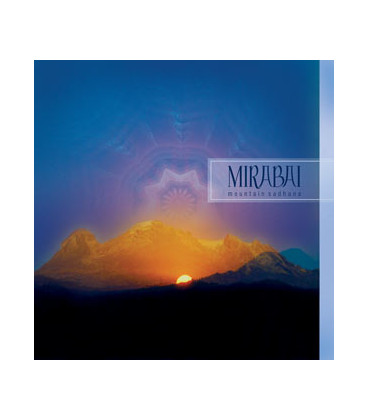 Mountain Sadhana - Mirabai Ceiba CD
