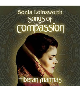 Songs of Compassion - Sonia Loinsworth CD
