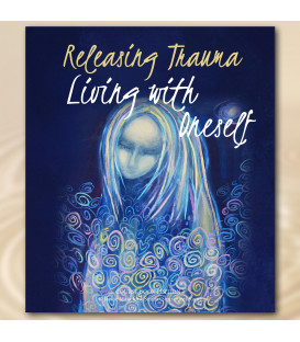 Releasing Trauma, Living with oneself – Jackie Wakeford-Smith